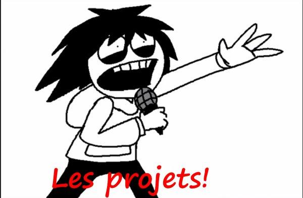 Les projets!