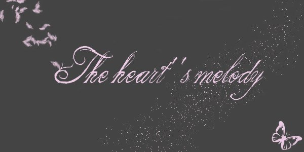 The heart's melody  Bienvenue  By a-love-of-vampire
