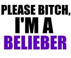 I am belieber
