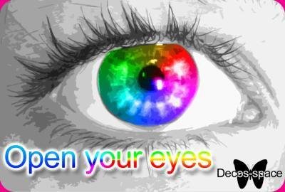 Ouvrez vos yeux