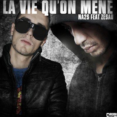 Na2s feat Zesau - La vie qu'on mène (2011)