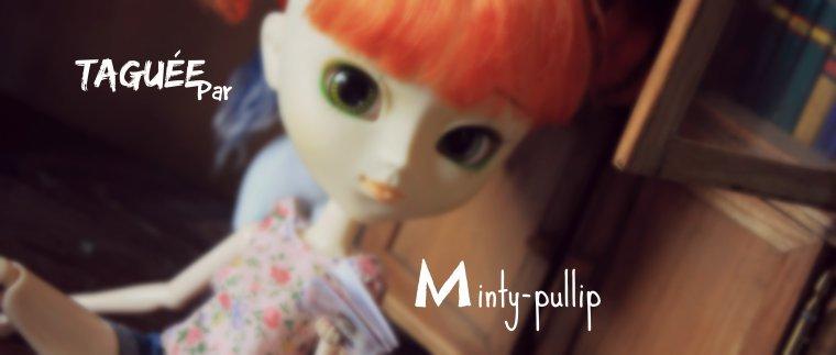 taguée par Minty-Pullip !