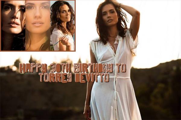 Joyeux Anniversaire Torrey Devitto
