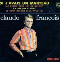 si j'avais un marteau / Claude-françois-si j'avais un marteau.mp3 (1963)