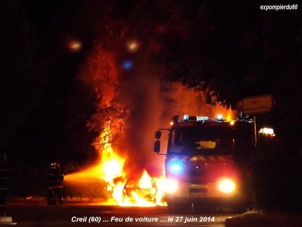 CREIL (60) ... FEU DE VOITURE ... LE 27 JUIN 2014