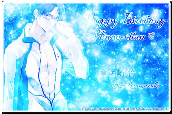 .: Happy Birthday Anne-chan :. Déjà 3 ans d'amitié ♥
