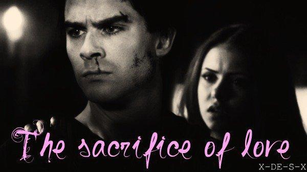 The sacrifice of love/Fiction basée sur la série
