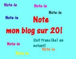 comment trouve tu mon blog ?? note sur 20 !!