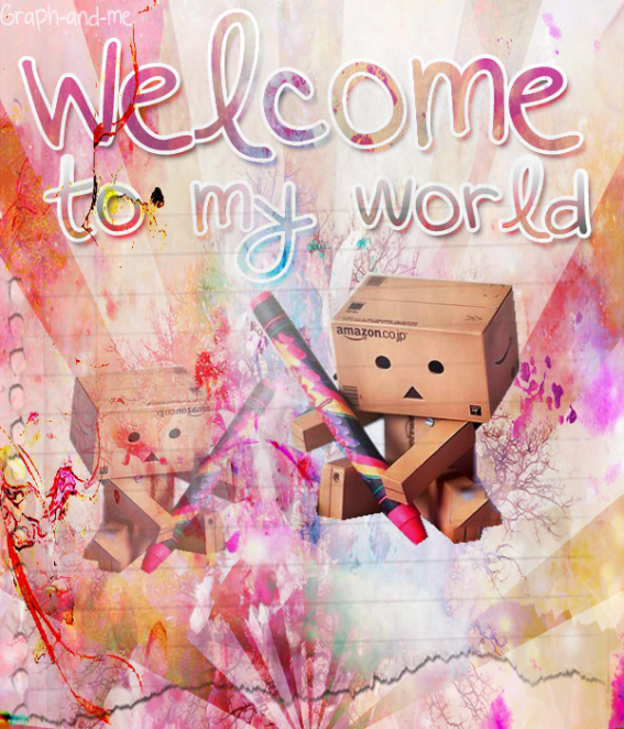 Welcom To My World !
