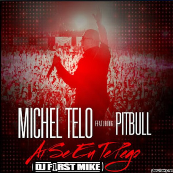 Clubbing / Ai Se Tu Pego Feat. Pitbull And Big Ali Remix By Dj First Mike 2012 (2012)