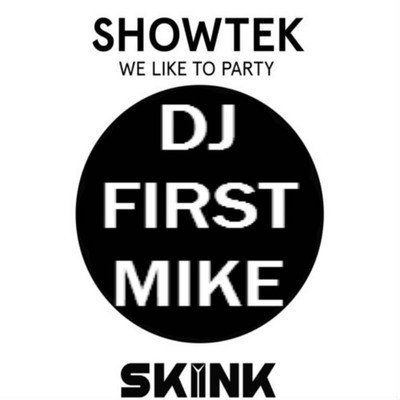 Remix / Showtek We Like The Party Remix Dj First Mike & Charity Strike (2014)