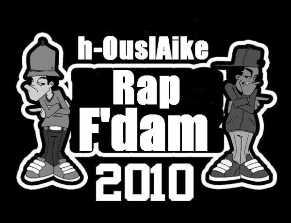 """« [ NouveL ALBuM dE h-OuslAike """" Rap f'Dam """" Pour 2010 inShàllAh ] »"""