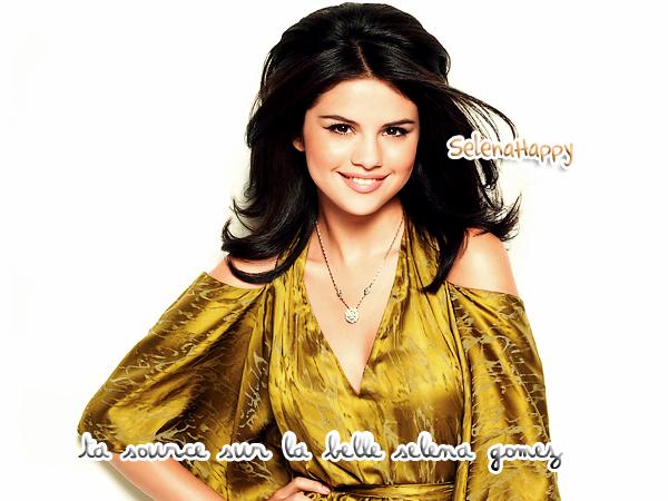 S E L E N A H A P P Y - Ta source sur Selena Gomez