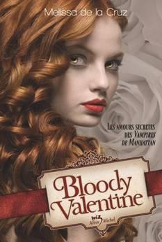 Bloody Valentine ( Melissa de La Cruz )