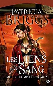 Les Liens du Sang Tome 2 ( Patricia Briggs )