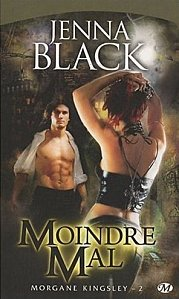 Moindre Mal Tome 2 ( Jenna Black )