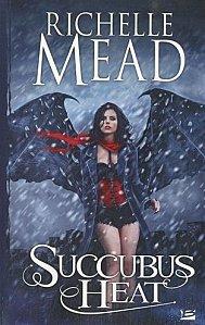 Succubus Heat Tome 4 ( Richelle Mead )
