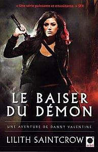 Le Baiser du Démon Tome 1 ( Lilith SaintCrow )