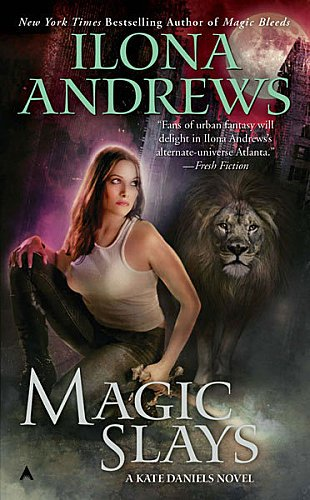 Magic Slays Tome 5 ( Ilona Andrews )