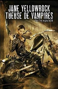 Jane Yellowrock Tueuse de Vampires Tome 1 (Faith Hunter )