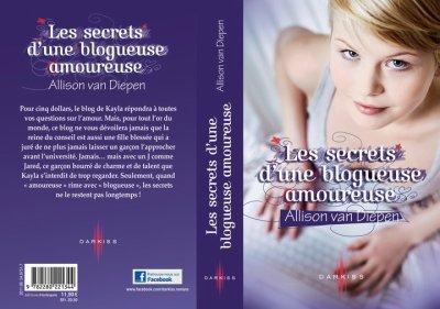 Les secrets d'une blogueuse amoureuse ( Allison Van Diepen )