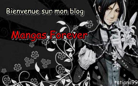 Bienvenu sur Mangas forver