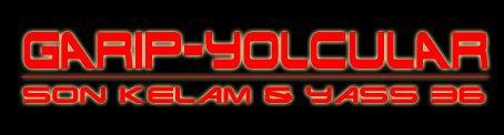 HTTP://GARIP-YOLCULAR.skyblog.com