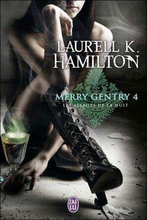 Les Assauts de la Nuit - Laurell K. Hamilton