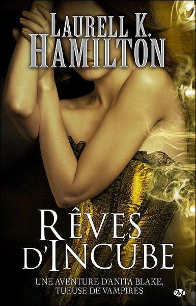 Rêve d'incube-Laurell K. Hamilton