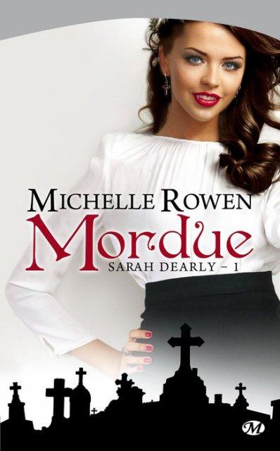 Mordue-Michelle Rowen