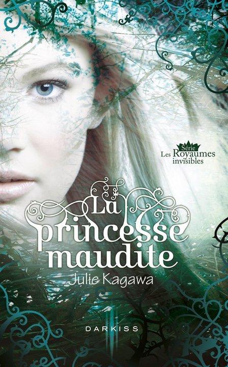 Princesse Maudite-Julie Kagawa