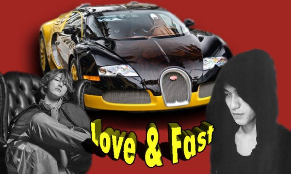 Love and Fast