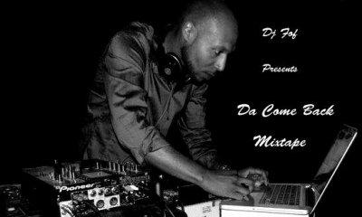 """DJ FOF PRESENTE """" DA COME BACK VOL.1 """" (2011)"""