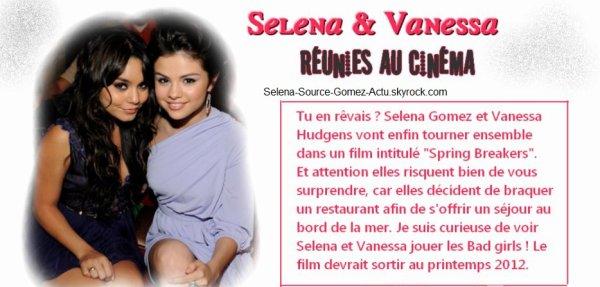 Selena Gomez et Vanessa Hudgens au cinéma