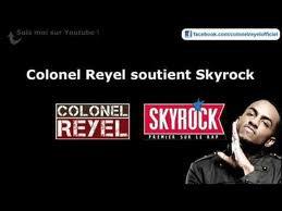 colonel reyel <======= gardien de l'amour<===== celui qui soutient skyrock