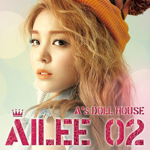 A's Dolls House 02 / Ailee - U&I (2013)