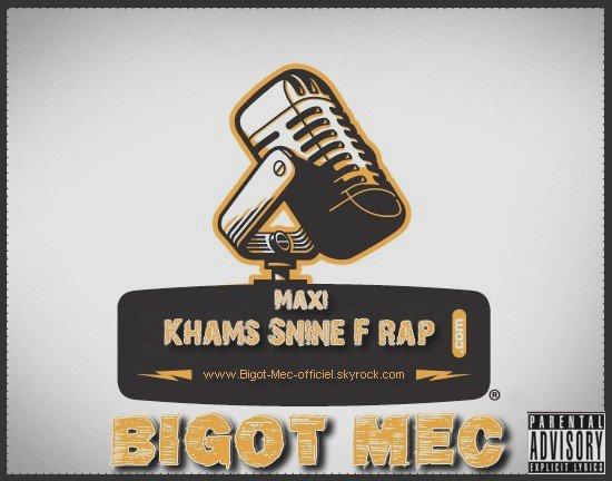 5 Senin Fe Rap / 03-Bigot - Mec - 7wal - Cha3b (2011)
