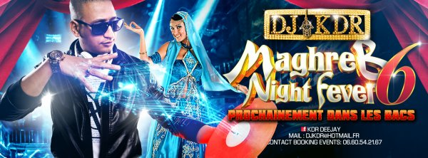 $$ DJ-KDR $$ MAGHREB NIGHT FEVER vol.6 NEW ALBUM / $$ DJ-KDR $$ MAGHREB NIGHT FEVER vol.6 NEW ALBUM (2015)