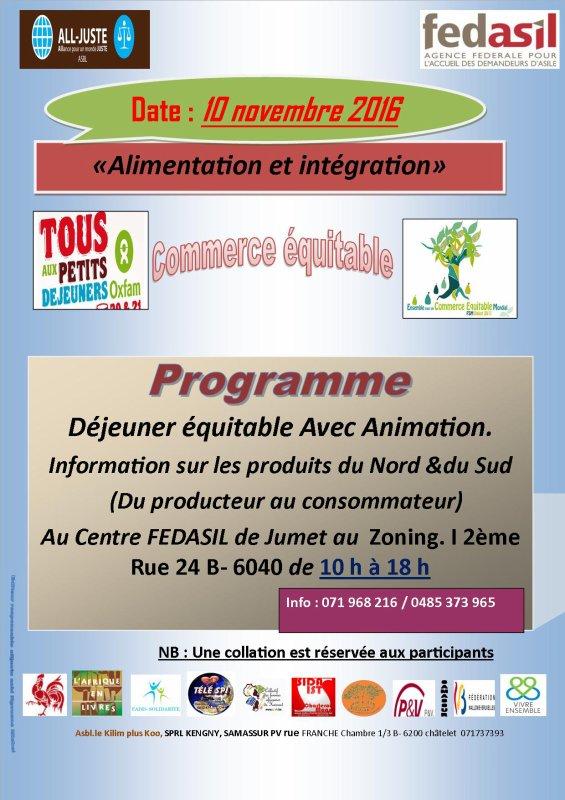 Déjeuner équitable Avec Animation.  Information sur les produits du Nord &du Sud   (Du producteur au consommateur) Au Centre FEDASIL de Jumet au  Zoning. I 2ème Rue 24 B- 6040 de 10 h à 18 h