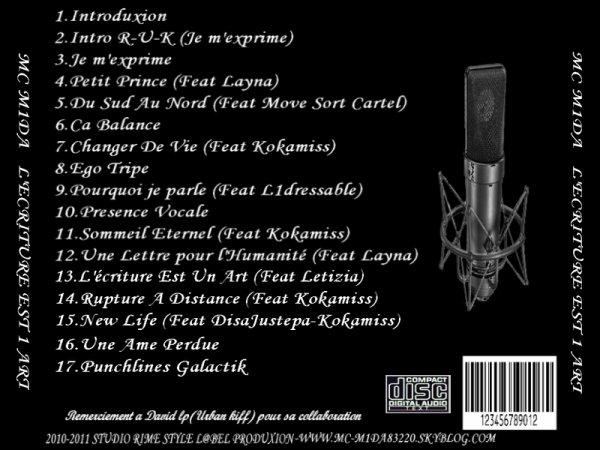 L'album l'ecriture est 1art  sortie le 18 Decembre 2010
