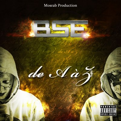 De A à Z -BSE-MOSRAB PROD / Pensées Noires -Bse ft Sakor, Kenji & Lackpo (2012)