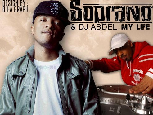Soprano & Dj Abdel C'est My Life / Soprano & Dj Abdel C'est My Life (2011)
