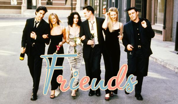 Friends ♥ Une série culte