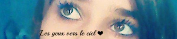 ~ Les yeux vers le ciel.