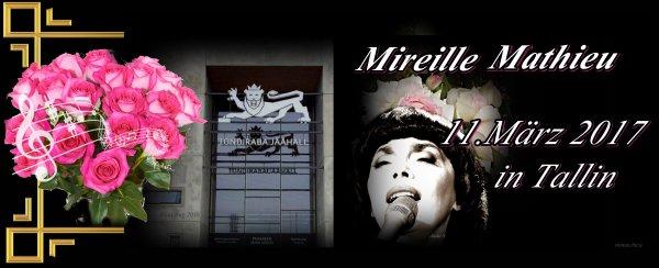 Mireille Mathieu in Petersburg und  .............. Tallin 2017 und  2011(Memories)