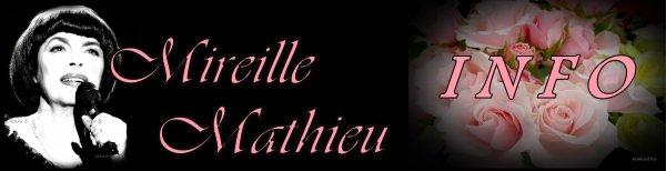 Die Mireille Mathieu Infostelle Deutschland teilt mit ..... KONZERTE etc. - CONCERTS etc