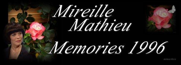 Mireille Mathieu                  Vor 22 Jahren          Memories 1996