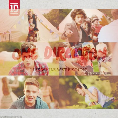 Live While We're Young ∞