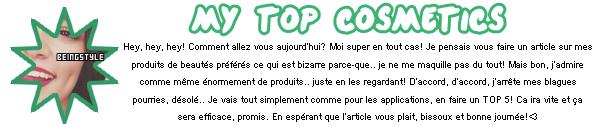 NINETH ARTICLE : MY TOP COSMETICS. ᘚ