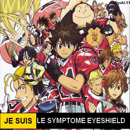 Symptôme eyeshield 21 ♥